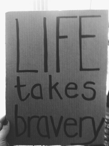 lifetakesbravery